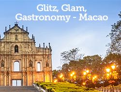 Glitz, Glam, Gastronomy - Macao